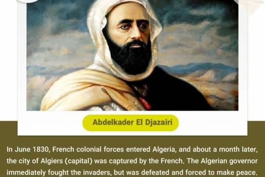 In June 1830, French colonial forces entered Algeria, and about a month later