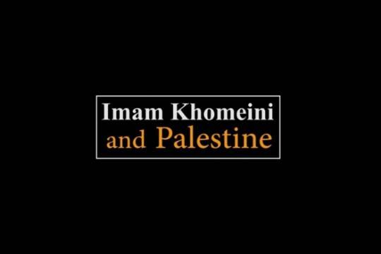 Imam Khomeini and Palestine