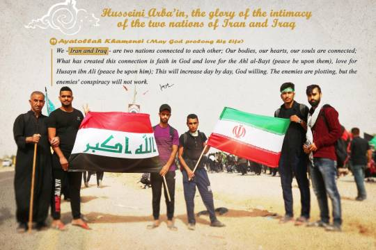 Husseini Arba'in, the glory of the intimacy of the two nations of Iran and Iraq